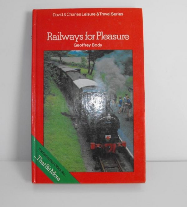 """ISBN 0 7153 7213 0 (BOOKS) Railways for Pleasure 128pp mainly text Auther David & Charles 1976 8.5x5.25""""-0"""