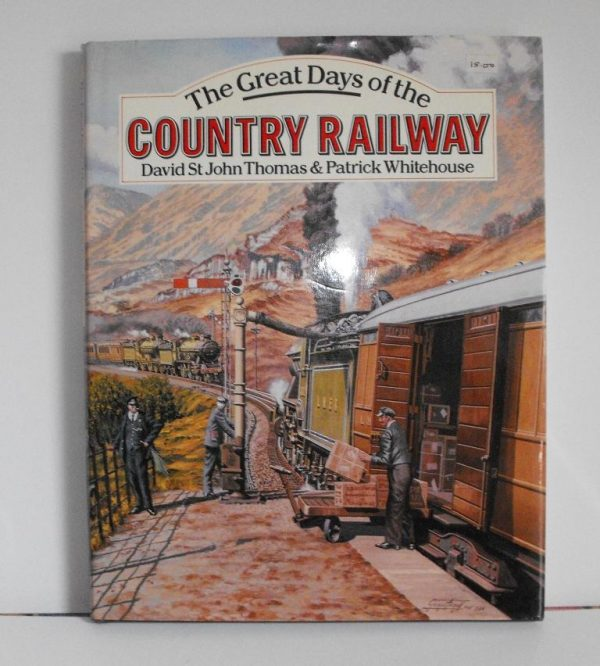 ISBN 0 7153 8775 8 (BOOKS) The Great Days of the Country Railway 208pp 1986 book, David Thomas many photos col&blk/w 11x8.5-0