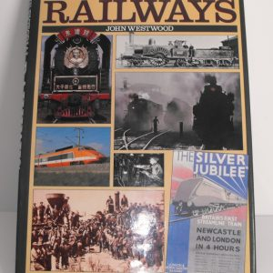 "ISBN 0 86 124 446 X (BOOKS) The Pictorial History of Railways 208pp book, 14.5x10.5"": John Westwood 1988 0 86214 446x-0"