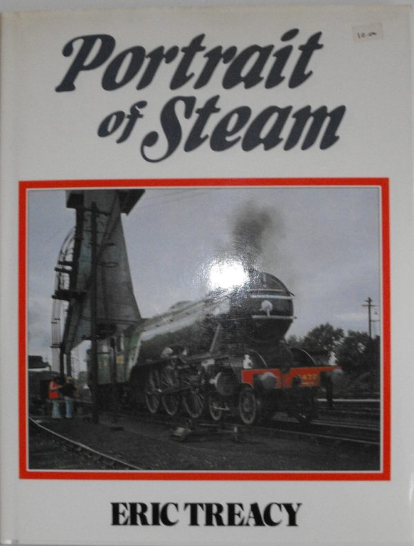 "ISBN 1 85648 010 0 (BOOKS) Portrait of Steam all blk/white photos 200pp book, no text: Eric Treacy 1991 11.5x8.5"" 1 85648 0 100-0"