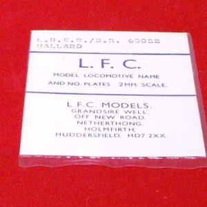 60022 Mallard LNER/BR 60022. LFC Loco Name / No Plate, use tin-snips & file to shape Size: N gauge-0